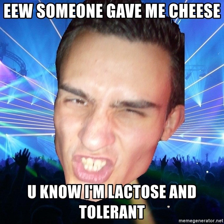 Funpark Bernd - EEW SOMEONE GAVE ME CHEESE U KNOW I'M LACTOSE AND TOLERANT