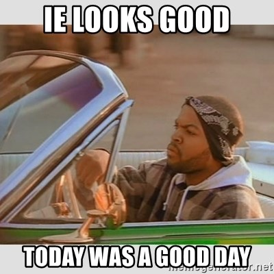 Ice Cube Good Day - IE looks good Today was a good day