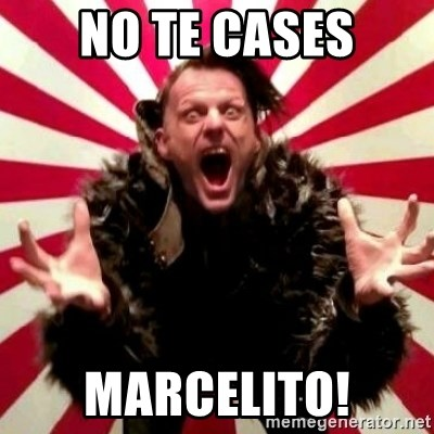 Advice Zoog - NO TE CASES MARCELITO!