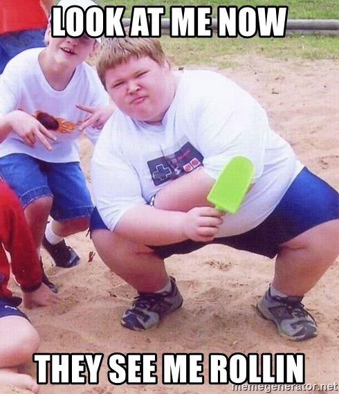 American Fat Kid - look at me now they see me rollin