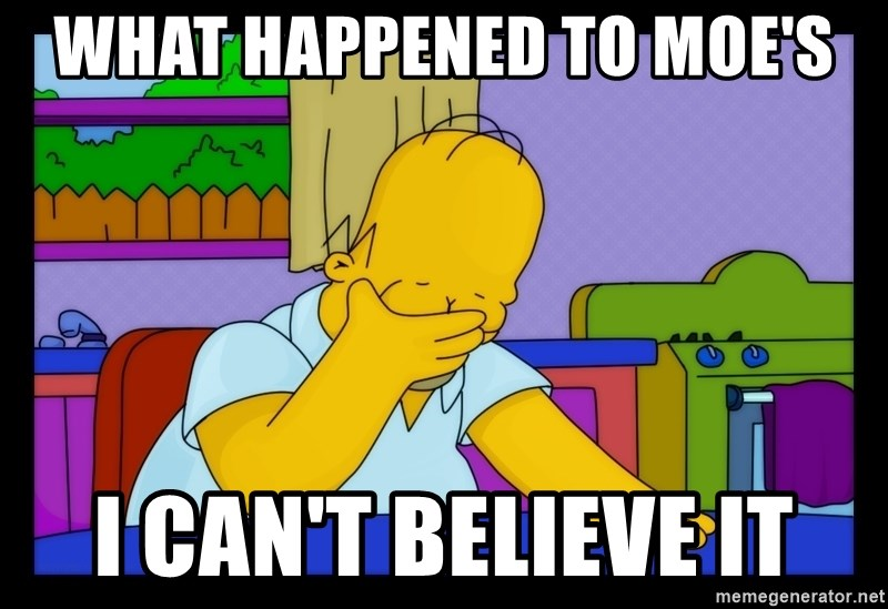 Homer Facepalm - WHAT HAPPENED TO MOE'S I CAN'T BELIEVE IT