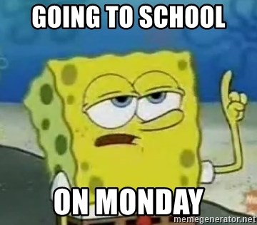 Tough Spongebob - GOing to school  On monday