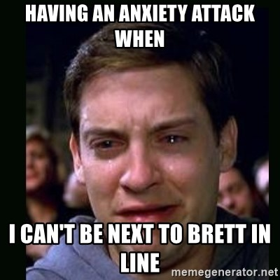 crying peter parker - HAVING AN ANXIETY ATTACK WHEN I CAN'T BE NEXT TO BRETT IN LINE