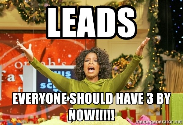 Oprah Gives Away Stuff - leads everyone should have 3 by now!!!!!