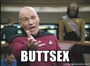 Picard Wtf -  buttsex