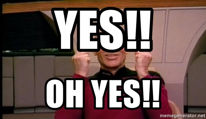 Yes Oh Yes Jean Luc Picard Full Of Win No Text Meme Generator
