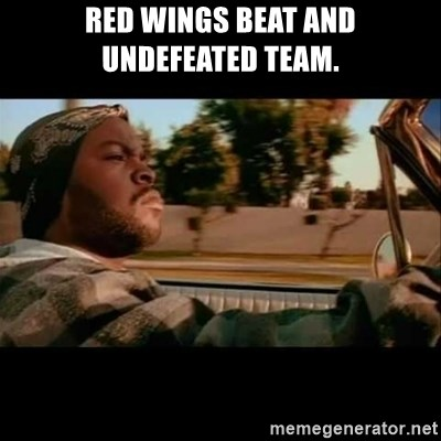 Ice Cube- Today was a Good day - Red Wings beat and undefeated team.