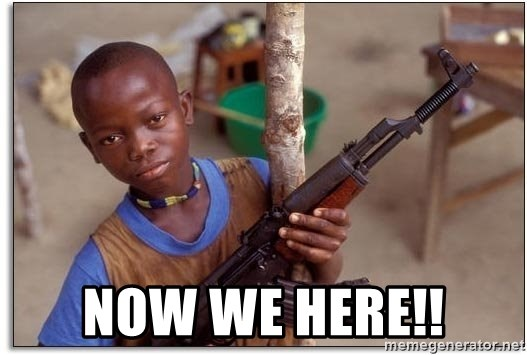 african kid -  NOW WE HERE!!