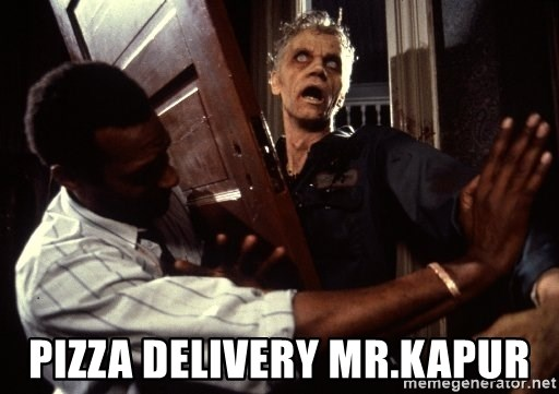 Annoying zombie -  PIZZA DELIVERY mR.kAPUR