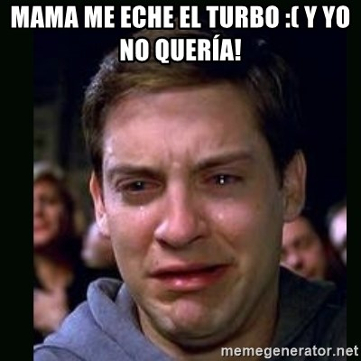 crying peter parker - MAMA ME ECHE EL TURBO :( Y YO NO QUERÍA!
