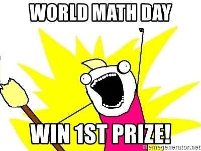 X ALL THE THINGS - world math day Win 1st prize!