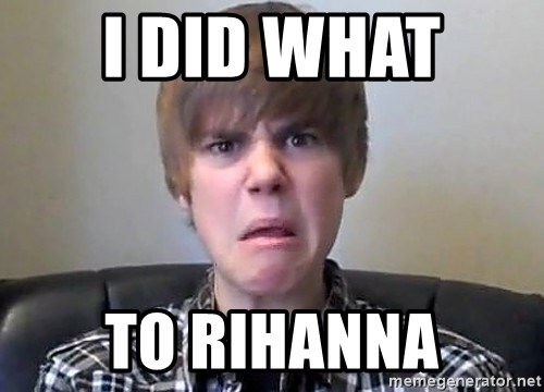 Justin Bieber 213 - i did what  to rihanna