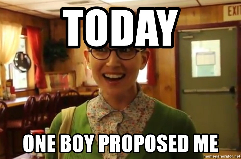 Sexually Oblivious Girl - Today One boy proposed me