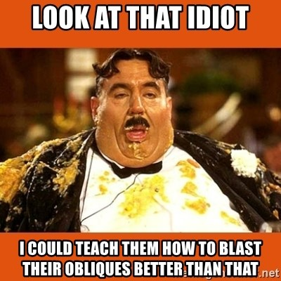 Fat Guy - look at that idiot i could teach them how to blast their obliques better than that