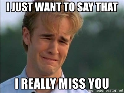 James Van Der Beek - I just want to say that i really miss you