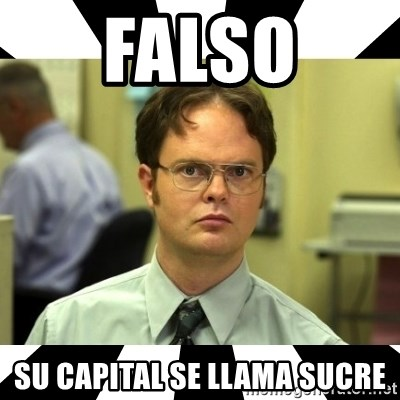 Dwight from the Office - falso su capital se llama sucre