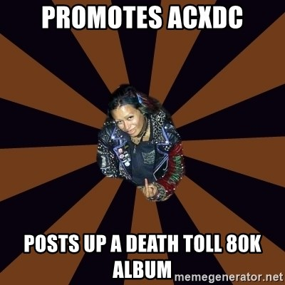 Hypocritcal Crust Punk  - Promotes acxdc posts up a death toll 80k album