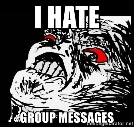 Rage Face - I hate Group messages