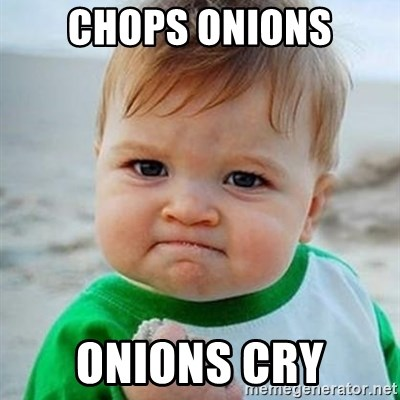 Victory Baby - Chops onions Onions cry