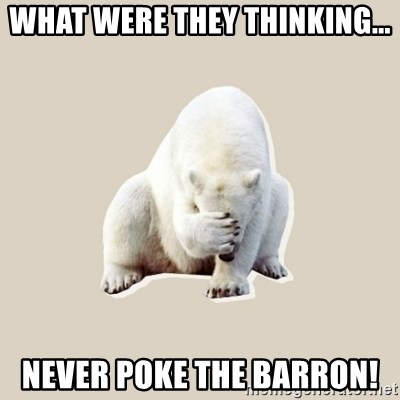 Bad RPer Polar Bear - What were they thinking... never poke the barron!