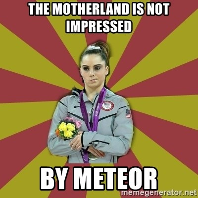 Not Impressed Makayla - THE MOTHERLAND IS NOT IMPRESSED By Meteor