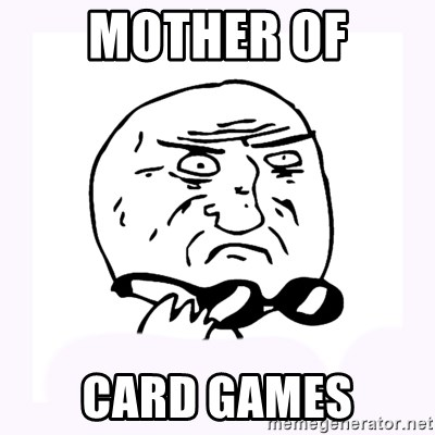 mother-of-god 2 - MOTHER OF CARD GAMES
