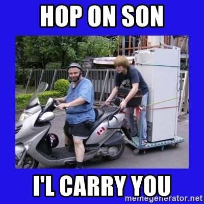 Motorfezzie - hop on son i'l carry you