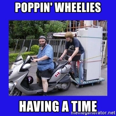 Motorfezzie - Poppin' wheelies Having a time