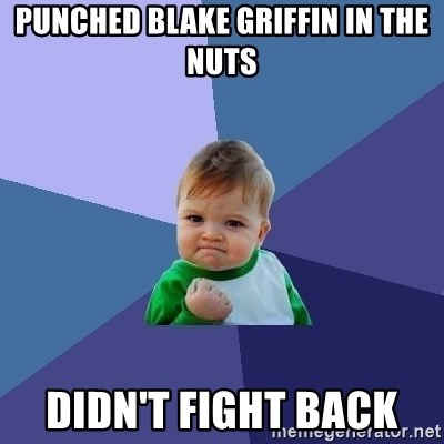 Success Kid - punched blake griffin in the nuts DIDN'T fight back