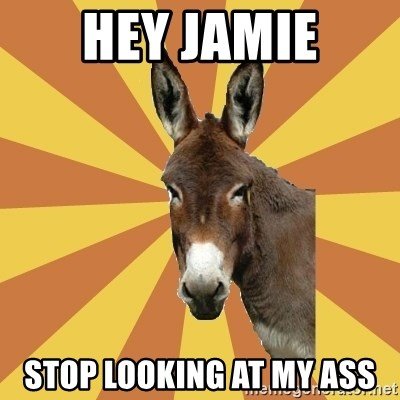 West Burro - Hey jamie Stop Looking At my ass