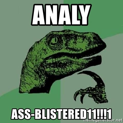 Philosoraptor - Analy ass-blistered11!!!1
