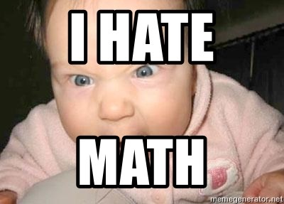 Angry baby - I HATE  MATH