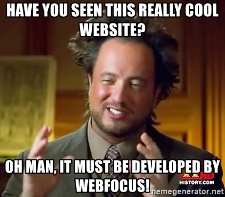Ancient Aliens - Have you seen this really cool website? Oh man, it must be developed by webfocus!