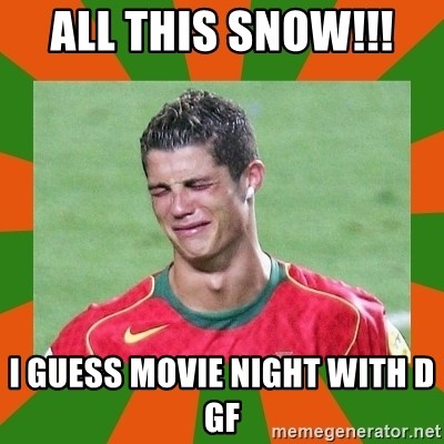cristianoronaldo - ALL THIS SNOW!!!  I GUESS MOVIE NIGHT WITH D GF