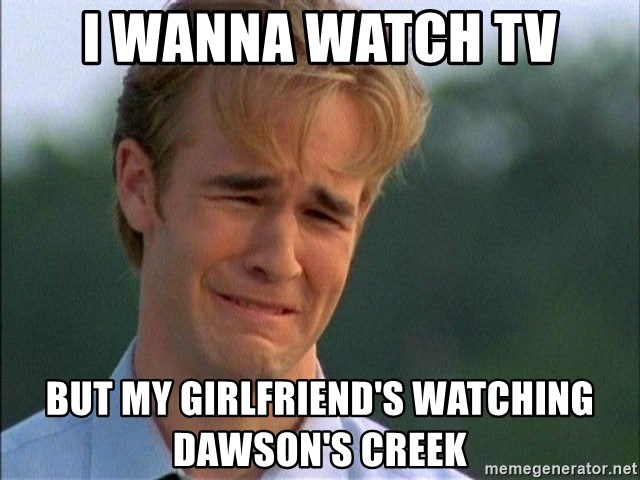Dawson Crying - I wanna watch tv But my girlfriend's watching Dawson's creek