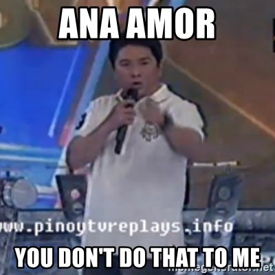 Willie You Don't Do That to Me! - ANA AMOR YOU DON'T DO THAT TO ME