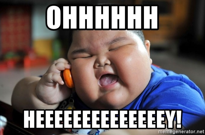 Fat Asian Kid - OHHHHHH HEEEEEEEEEEEEEEY!
