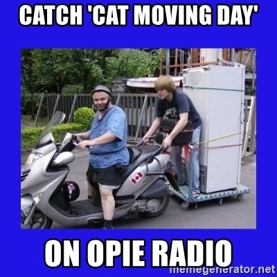 Motorfezzie - catch 'cat moving day' on Opie Radio