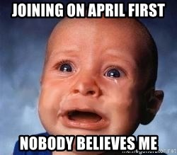 Very Sad Kid - JOining on april first nobody believes me