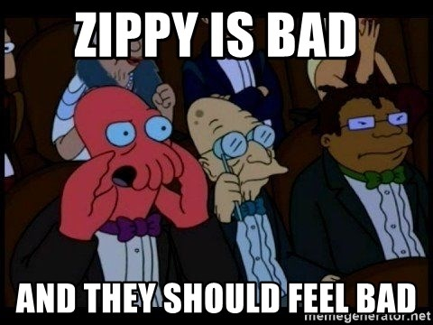 Zoidberg - Zippy is bad And they should feel bad