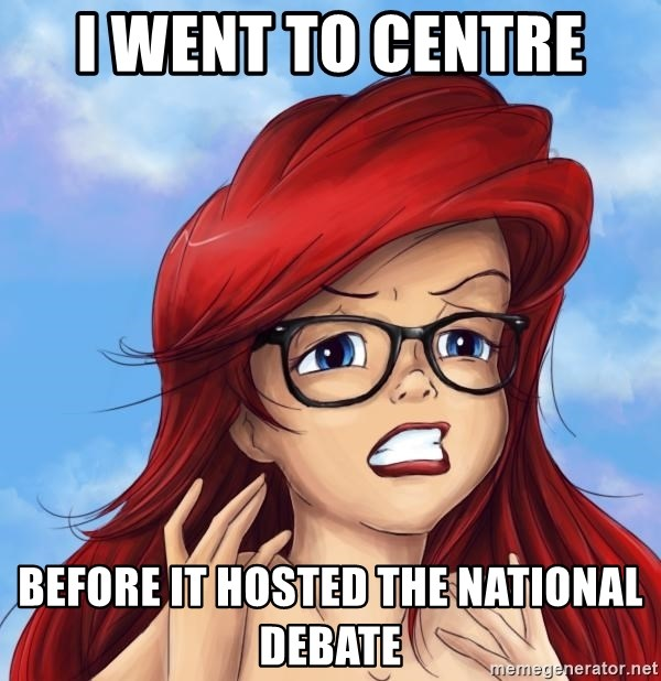 Hipster Ariel - i went to centre  before it hosted the national debate
