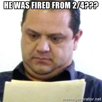 dubious history teacher - HE WAS FIRED FROM 2/4???