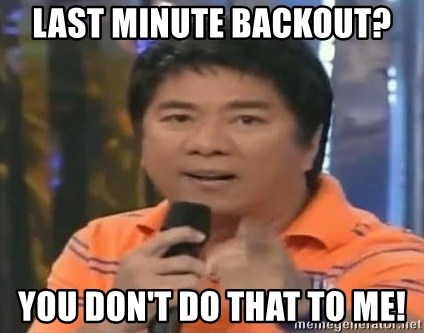 willie revillame you dont do that to me - last minute backout? you don't do that to me!