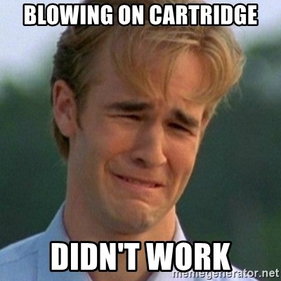 90s Problems - blowing on cartridge didn't work