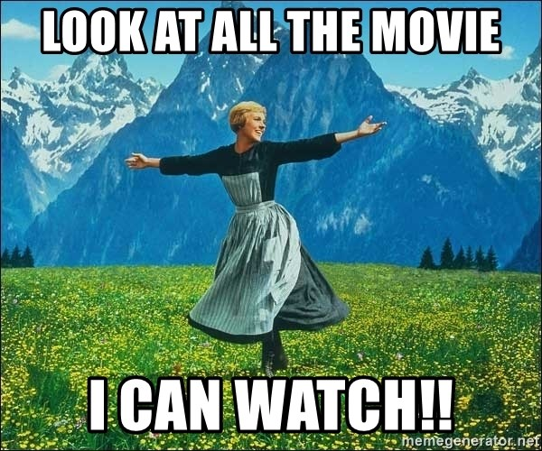 Look at all the things - LOok at all the movie I can watch!!