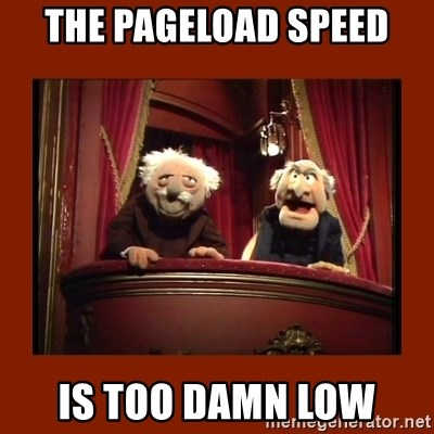 Muppet Critics - the pageload speed is too damn low