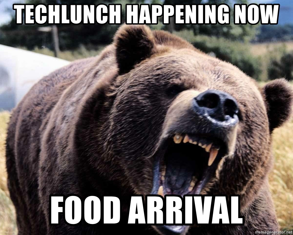 Bear week - techlunch happening now food arrival