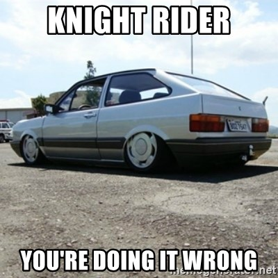 treiquilimei - Knight Rider YOU'RE DOING IT WRONG