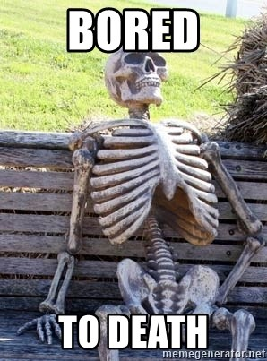 Waiting Skeleton - Bored to Death