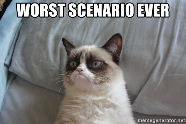 Grumpy cat good - WORST SCENARIO EVER